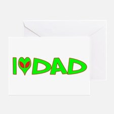 I Love-Alien Dad Greeting Card