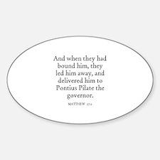 MATTHEW 27:2 Oval Decal