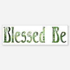 Blessed Be Wiccan Bumper Bumper Bumper Sticker