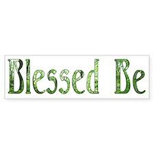 Blessed Be Wiccan Bumper Bumper Sticker