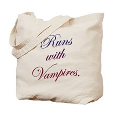 Runs with Vampires Tote Bag