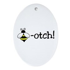 Beeotch Oval Ornament