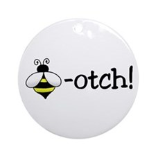 Beeotch Ornament (Round)