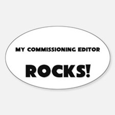 MY Commissioning Editor ROCKS! Oval Decal