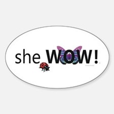 She Wow! Oval Decal