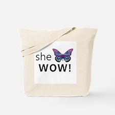 She Wow! Tote Bag