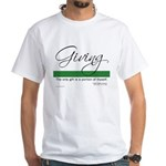 Giving - Emerson Quote White T-Shirt
