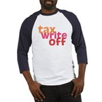 Tax Write Off Baseball Jersey