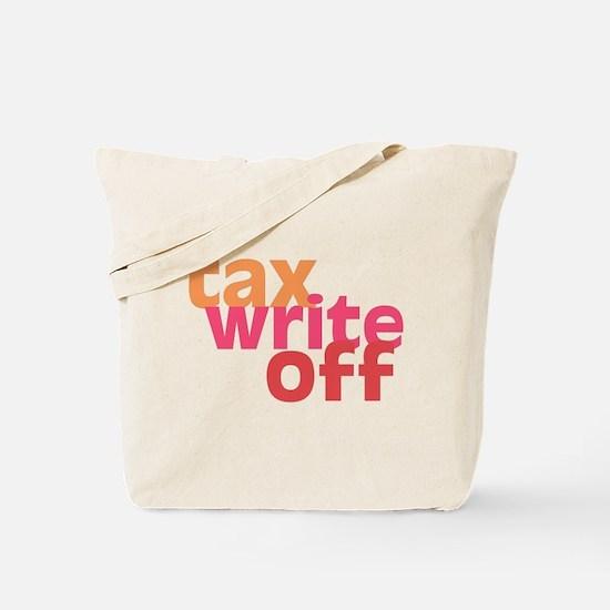 Tax Write Off Tote Bag