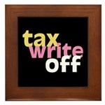 Tax Write Off Framed Tile