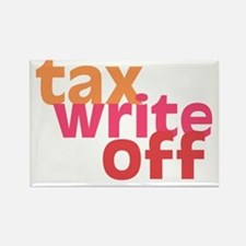 Tax Write Off Rectangle Magnet