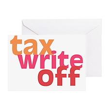Tax Write Off Greeting Card