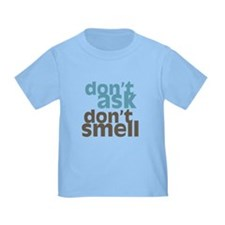 Don't Ask Don't Smell T