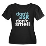 Don't Ask Don't Smell Women's Plus Size Scoop Neck