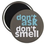 "Don't Ask Don't Smell 2.25"" Magnet (10 pack)"