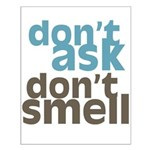 Don't Ask Don't Smell Small Poster