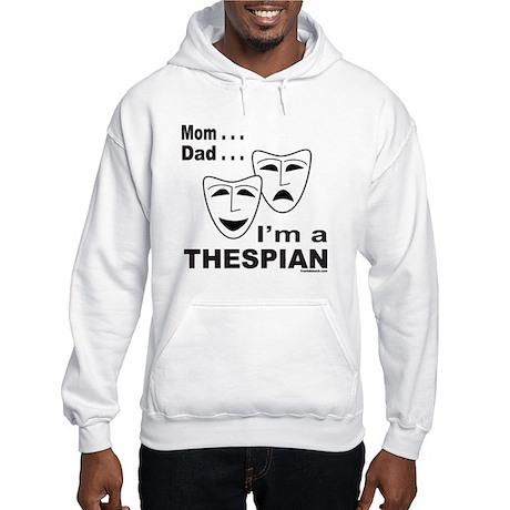 ACTOR/ACTRESS/THESPIAN Hooded Sweatshirt