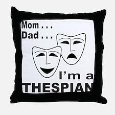 ACTOR/ACTRESS/THESPIAN Throw Pillow