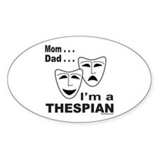 ACTOR/ACTRESS/THESPIAN Oval Decal