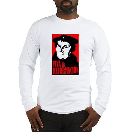 Viva la Reformacion! Long Sleeve T-Shirt