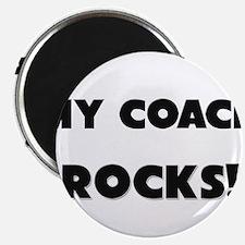 "MY Coach ROCKS! 2.25"" Magnet (10 pack)"
