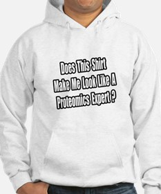 """Look Like Proteomics Expert"" Jumper Hoody"
