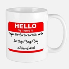 HELLO my name is Tarquin Mug
