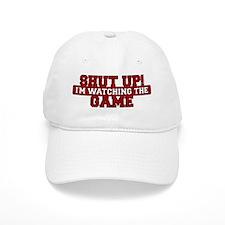 Shut Up! I'm watching the game (Red) Baseball Cap
