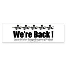LOIRP We're Back Bumper Bumper Sticker