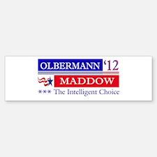 olbermann maddow 2012 Bumper Bumper Bumper Sticker