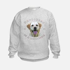Happiness is a Labrador! Sweatshirt