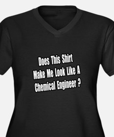"""""""Look..Chemical Engineer?"""" Women's Plus Size V-Nec"""