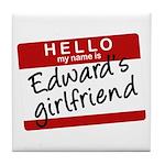Twilight - Edward's Girlfriend Tile Coaster