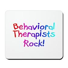 Behavioral Therapists Rock! Mousepad