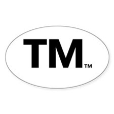 This Trademark is Tradmarked! Oval Sticker (10 pk)