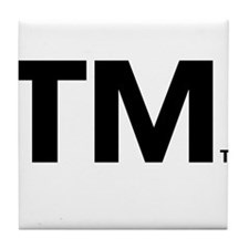 This Trademark is Tradmarked! Tile Coaster