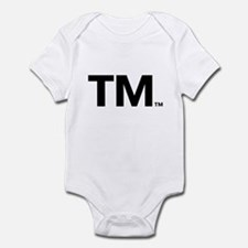 This Trademark is Tradmarked! Infant Bodysuit