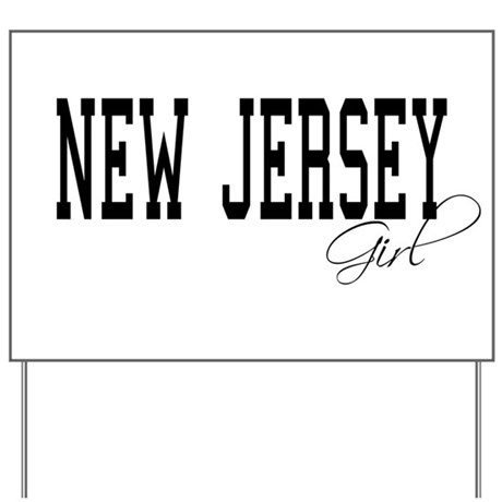 New Jersey Girl Yard Sign