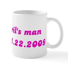 april's man est 1.22.2009 Mug