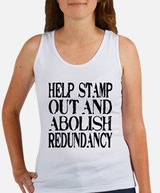 Stamp Out Redundancy Women's Tank Top