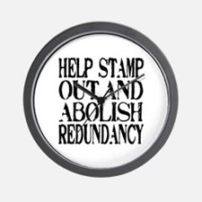 Stamp Out Redundancy Wall Clock