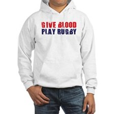 Give Blood, Play Rugby Hoodie