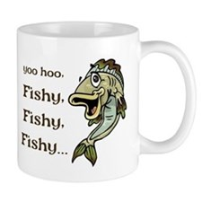 Here Fishy Fishy Fishy Mug