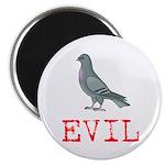 """Evil Pigeon 2.25"""" Magnet (100 pack)"""