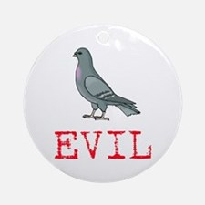 Evil Pigeon Ornament (Round)