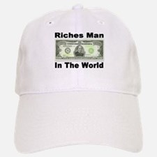 Riches Man In The World Baseball Baseball Cap