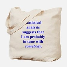 Statistically in Tune . . . Tote Bag