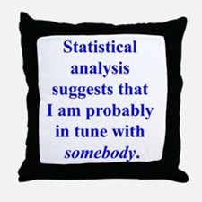 Statistically in Tune . . . Throw Pillow