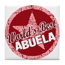 World's Best Abuela Tile Coaster
