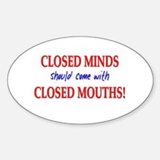Closed Minds Oval Decal